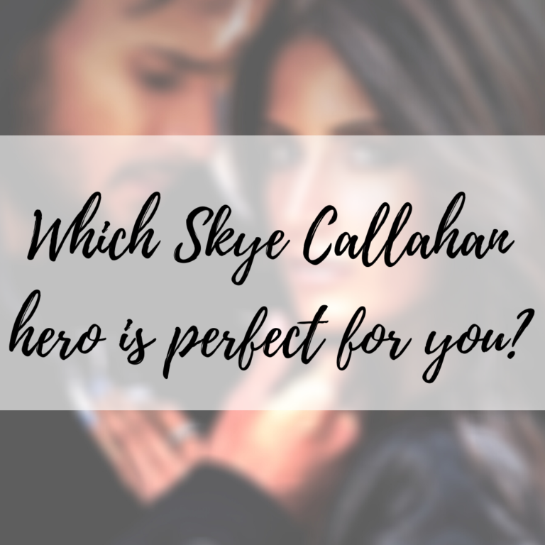 Who is the perfect Skye Callahan hero for you?