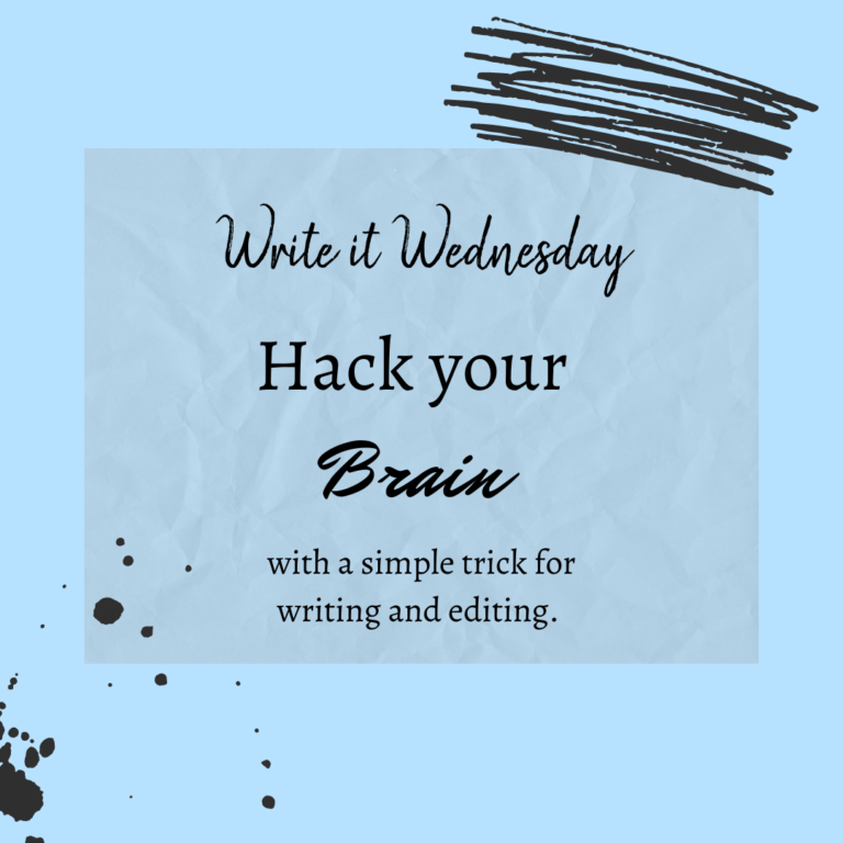 Write It Wednesday: Hack Your Brain