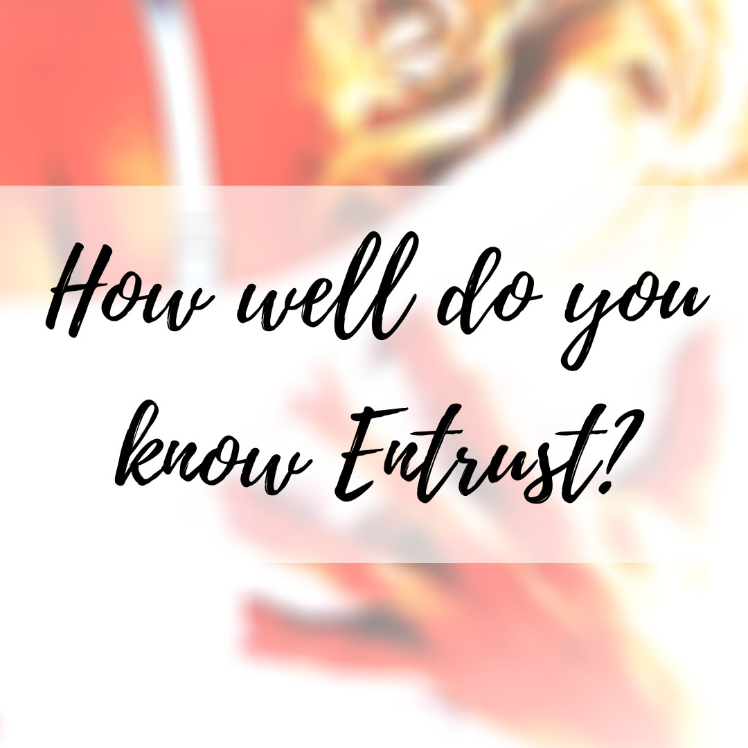 Read more about the article How well do you know Entrust?