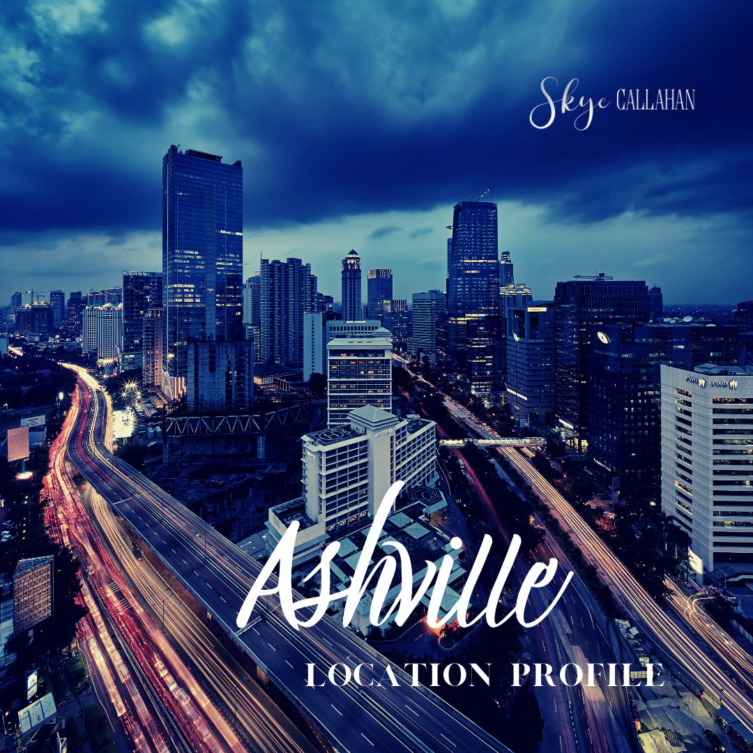 Read more about the article Location Profile: Ashville